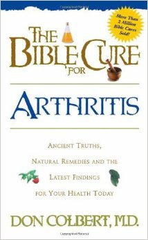Arthritis (The Bible Cure)
