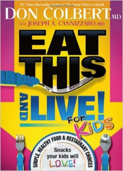 Eat this and Live for Kids!