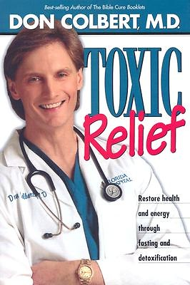 Toxic Relief (Paperback)