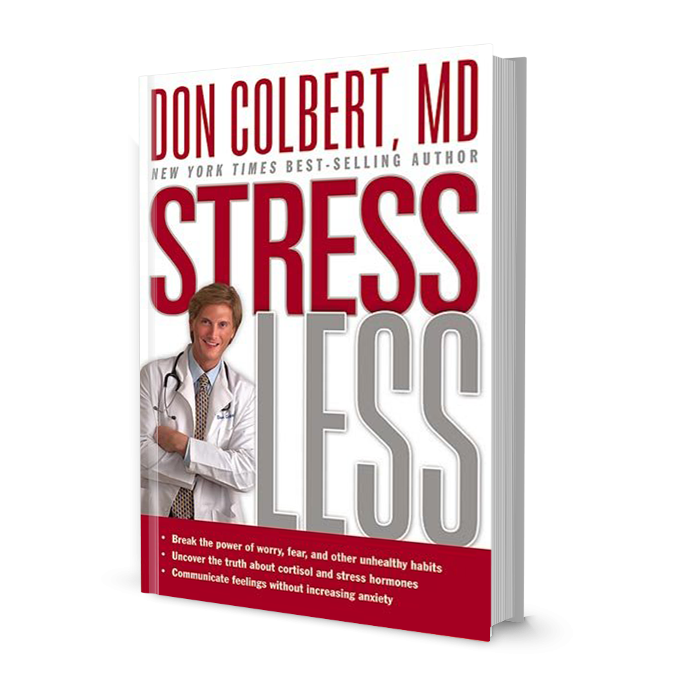 Dr. Colbert's Stress Less Book: Break the Power of Worry, Fear, and Other Unhealthy Habits   Hardcover  