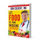 Dr. Colbert's Let Food Be Your Medicine   Soft Cover Book  