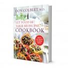 Dr. Colbert's Let Food Be Your Medicine Cookbook   Hardcover  