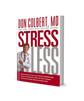Dr. Colbert's Stress Less Book: Break the Power of Worry, Fear, and Other Unhealthy Habits | Hardcover |