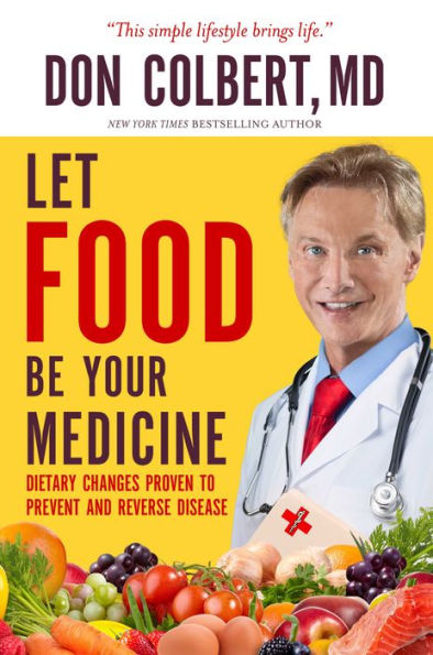 Let Food Be Your Medicine (Soft Cover Book)